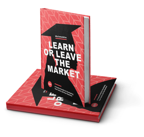 """""""Learn or leave the market"""""""